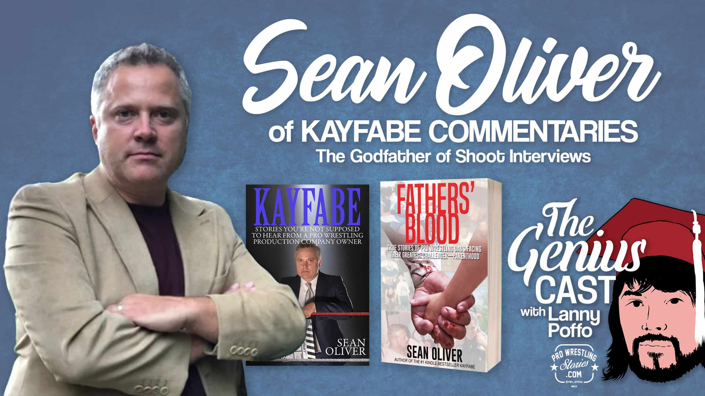 Sean Oliver of Kayfabe Commentaries - The Godfather of Shoot Interviews