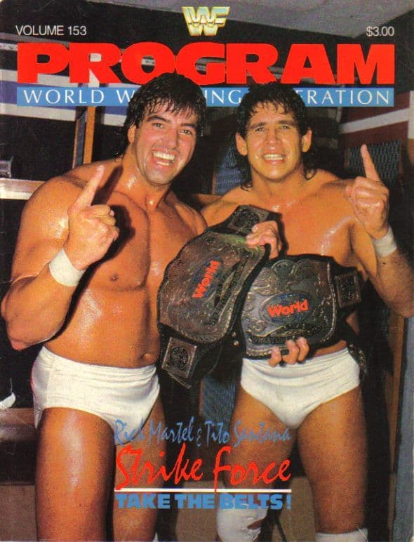 WWF program from 1987 showing the tag champs Strike Force, Rick Martel and Tito Santana.
