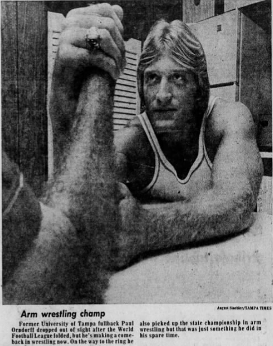 Paul Orndorff turned to arm wrestling after his attempts to go pro in football didn't work out. It turns out he was actually quite good at this, too!