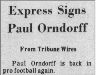 After almost two years away from the football, Paul Orndorff signed to Jacksonville Express of the upstart World Football League