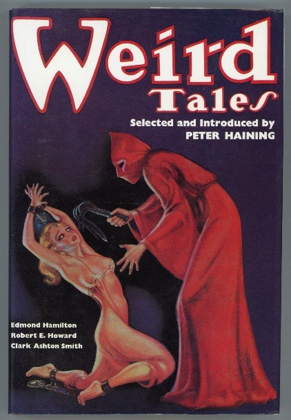 """Lurid half nude women in distress were on the covers of publications in the 1930s and '40s along with """"forbidden"""" satanic rituals, torture, witchcraft and even murder as themes used in order to sell. Weird Tales, March 1936"""