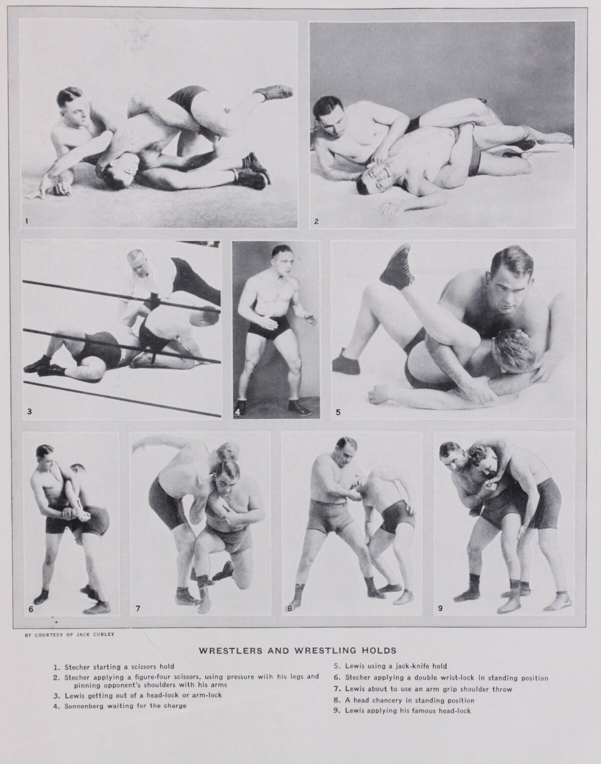 Pro Wrestling has roots in real combat, but quickly evolved into an exhibition to please the crowd and first and foremost- to make money. Notice the names: Ed