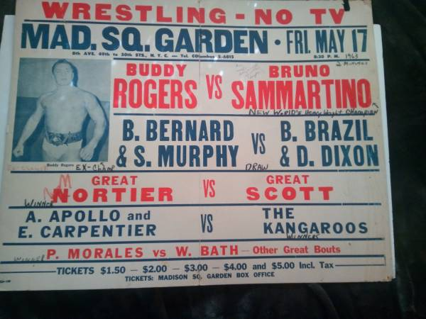 The original card for Bruno Sammartino vs Buddy Rogers from 1963. This is the night that started the 7-year run for Bruno as champ. A 14-year-old Andy Kaufman was in attendance.