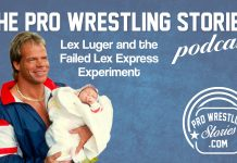 Lex Luger and the Failed Lex Express Experiment | The Pro Wrestling Stories Podcast