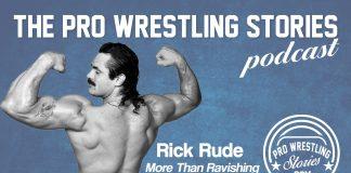 Rick Rude - More Than Ravishing   The Pro Wrestling Stories Podcast
