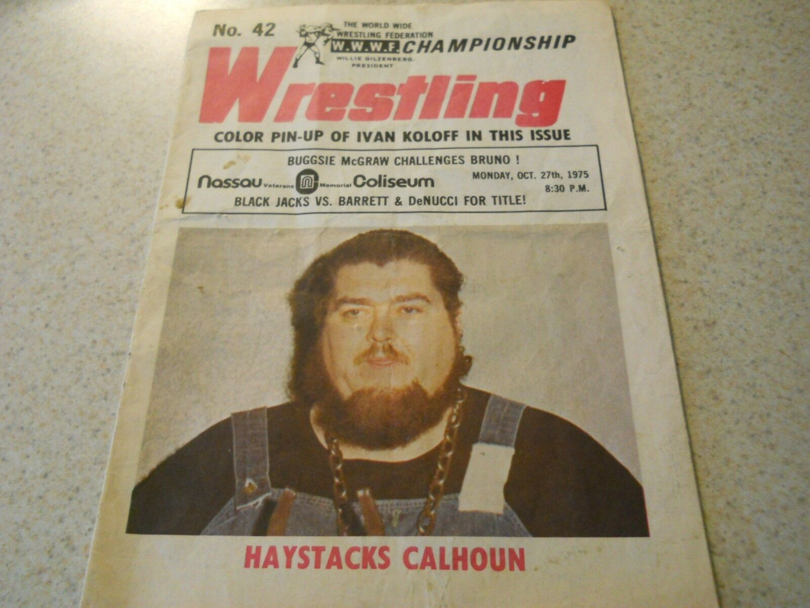 A WWWF poster hyping an upcoming show at Nassau Coliseum featuring Haystacks Calhoun, Buggsie McGraw, Bruno Sammartino, and more.