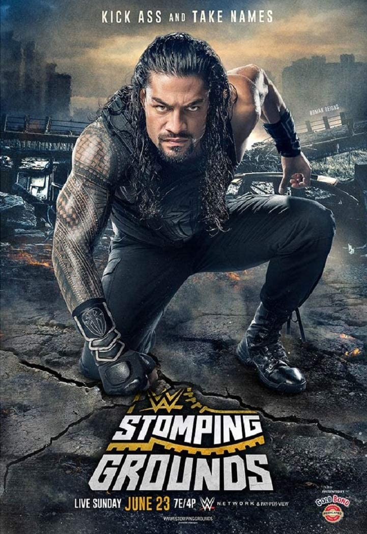 WWE Stomping Grounds 2019 pay-per-view poster featuring Roman Reigns.