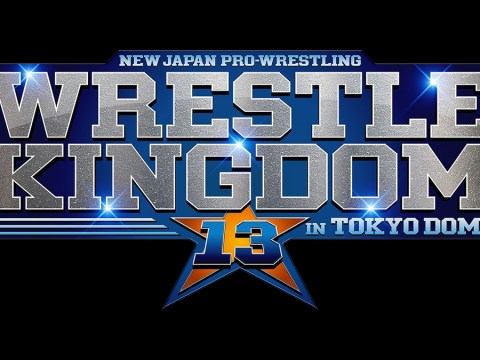 NJPW Wrestle Kingdom 13 Results