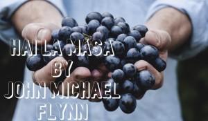 Hai La Masa, by John Michael Flynn