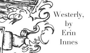 Westerly, by Erin Innes