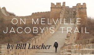 On Melville Jacoby's Trail, by Bill Lascher