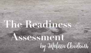 The Readiness Assessment, by Melissa Chadburn