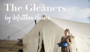 The Gleaners, by Matthew Hamon