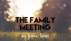 The Family Meeting, by Jessica Server