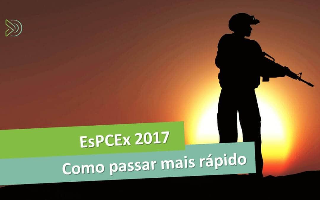 EsPCEx 2017 – Tudo o que você precisa saber