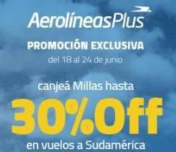 Aerolineas Plus Programa de Viajero Frecuentes Millas 30OFF Junio 2019