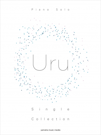 ピアノソロ Uru Single Collection