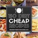 150 Dirt Cheap Recipes