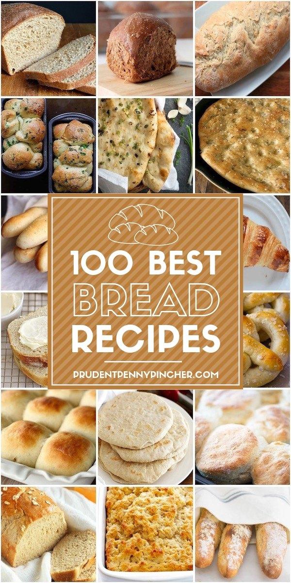 100 Best Homemade Bread Recipes