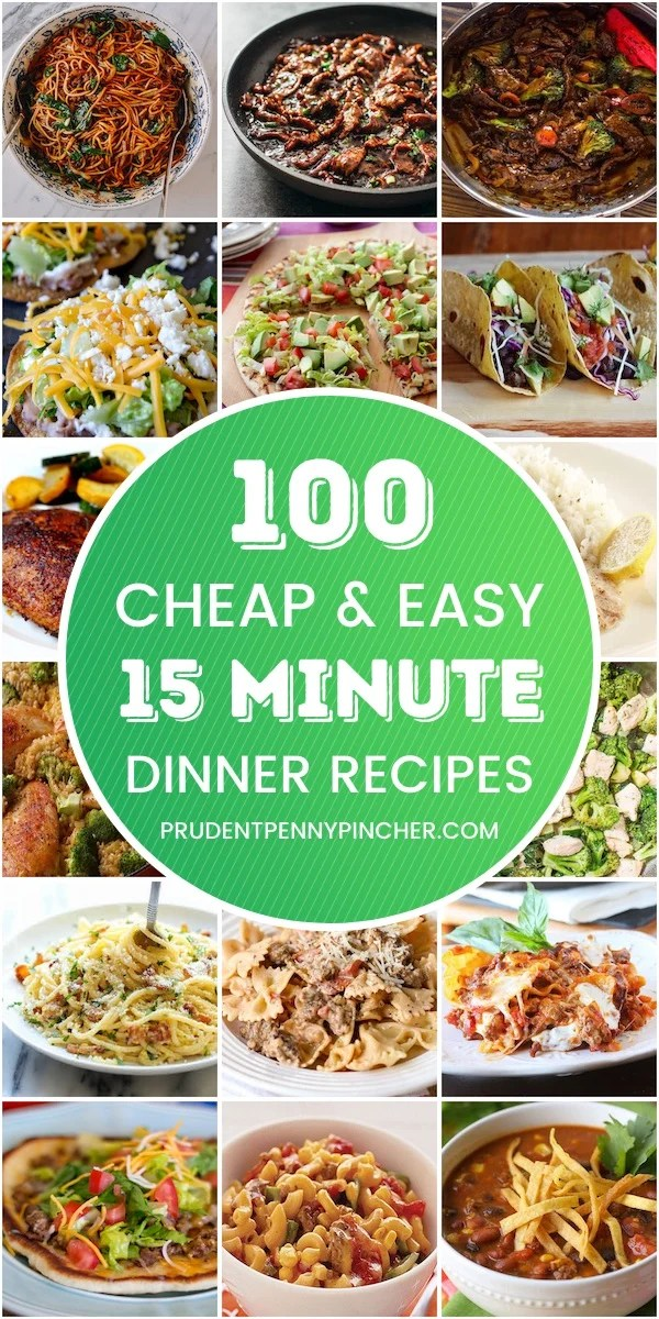 100 Cheap and Easy 15 Minute Meals