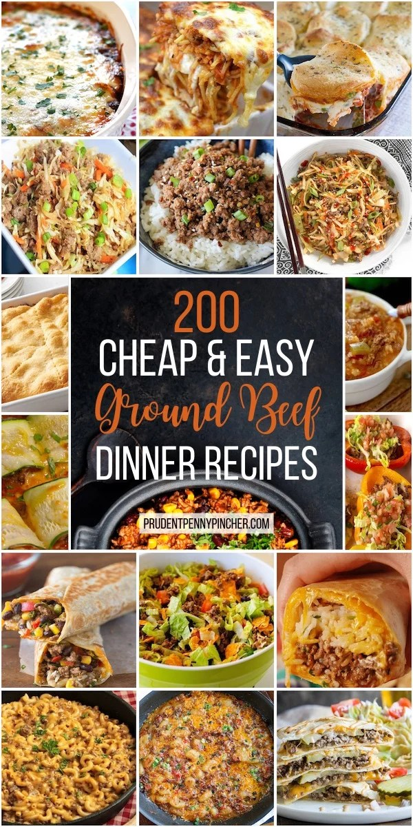 200 Cheap and Easy Ground Beef Dinner Recipes