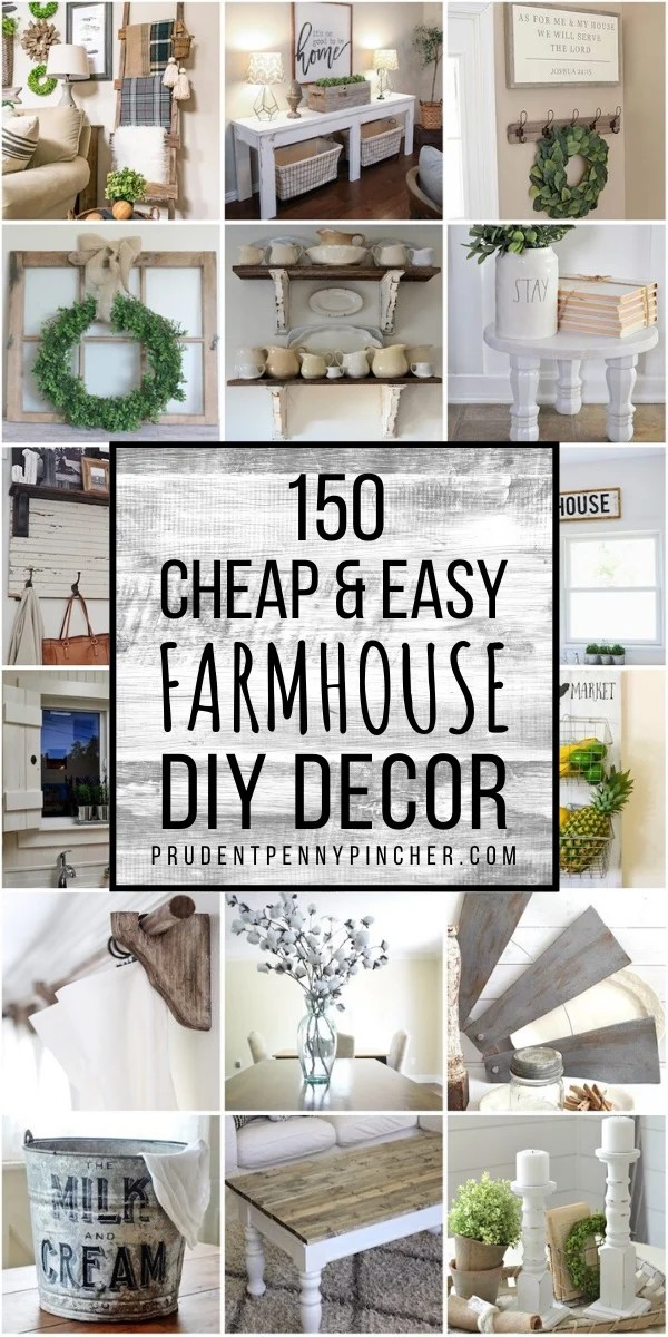 12 Cheap and Easy DIY Farmhouse Decor Ideas - Prudent Penny