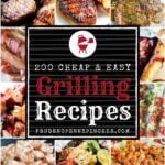 200 Cheap and Easy Grilling Recipes