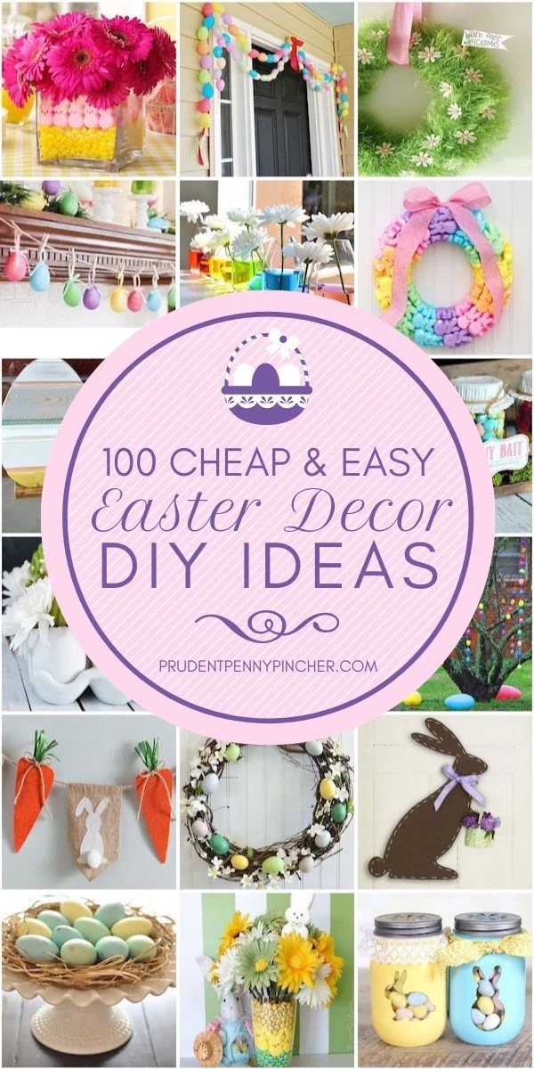 100 Cheap and Easy Easter Decorations