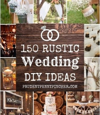 150 DIY Rustic Wedding Ideas