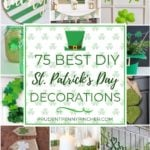 75 Best DIY St. Patrick's Day Decor Ideas