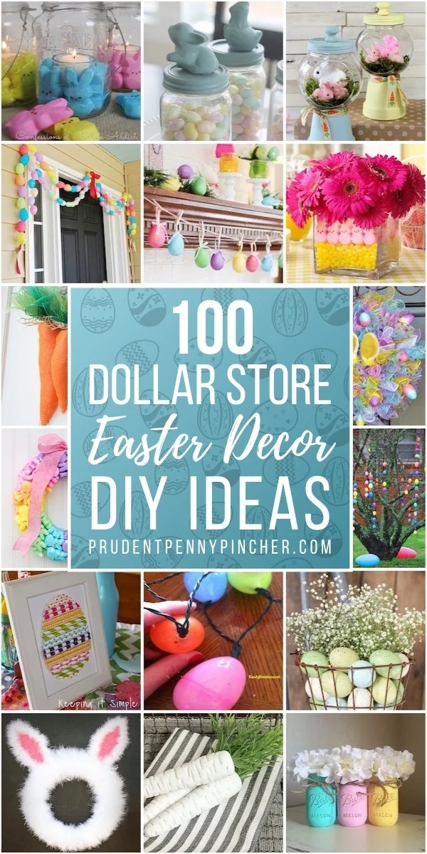 100 Dollar Store DIY Easter Decorations