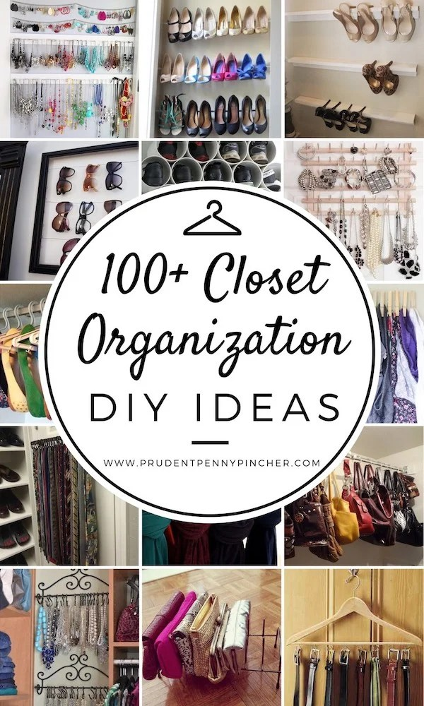 100 Closet Organization DIY Ideas
