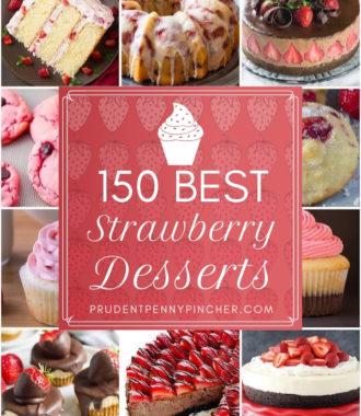150 Best Strawberry Desserts