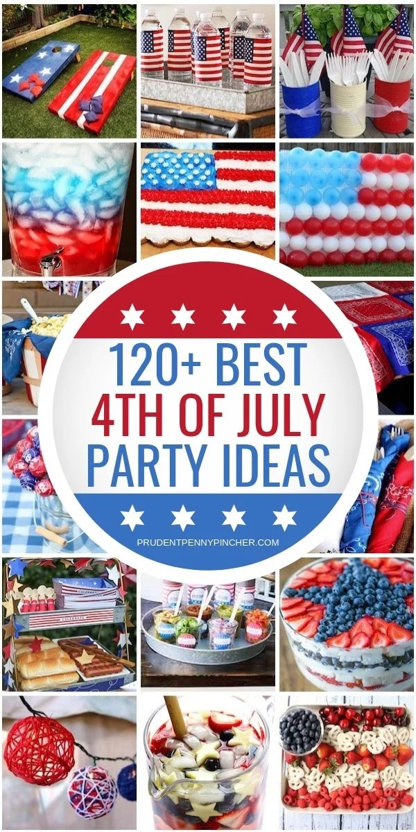 120 Best 4th of July Party Ideas