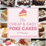 70 Cheap and Easy Poke Cakes