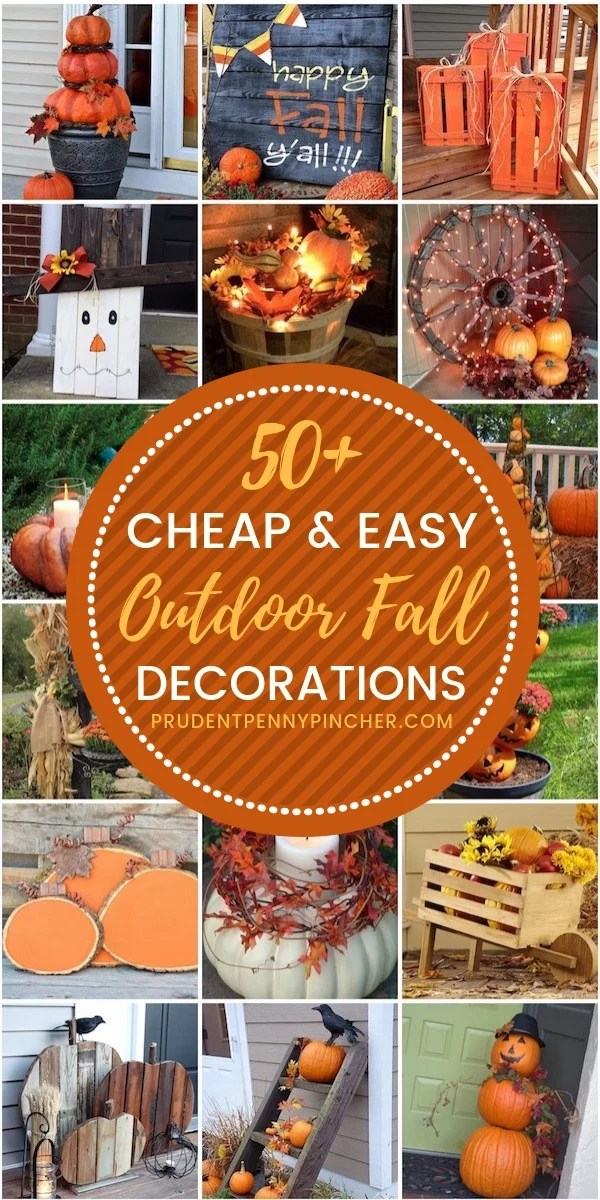 50 Cheap And Easy Diy Outdoor Fall Decorations Prudent Penny Pincher