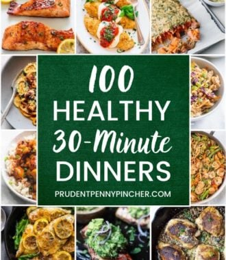30 Minute Healthy Dinner Recipes