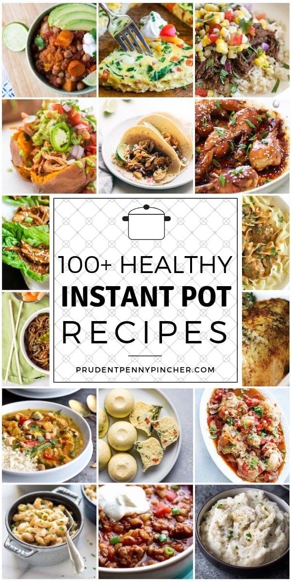 100 Healthy Instant Pot Recipes