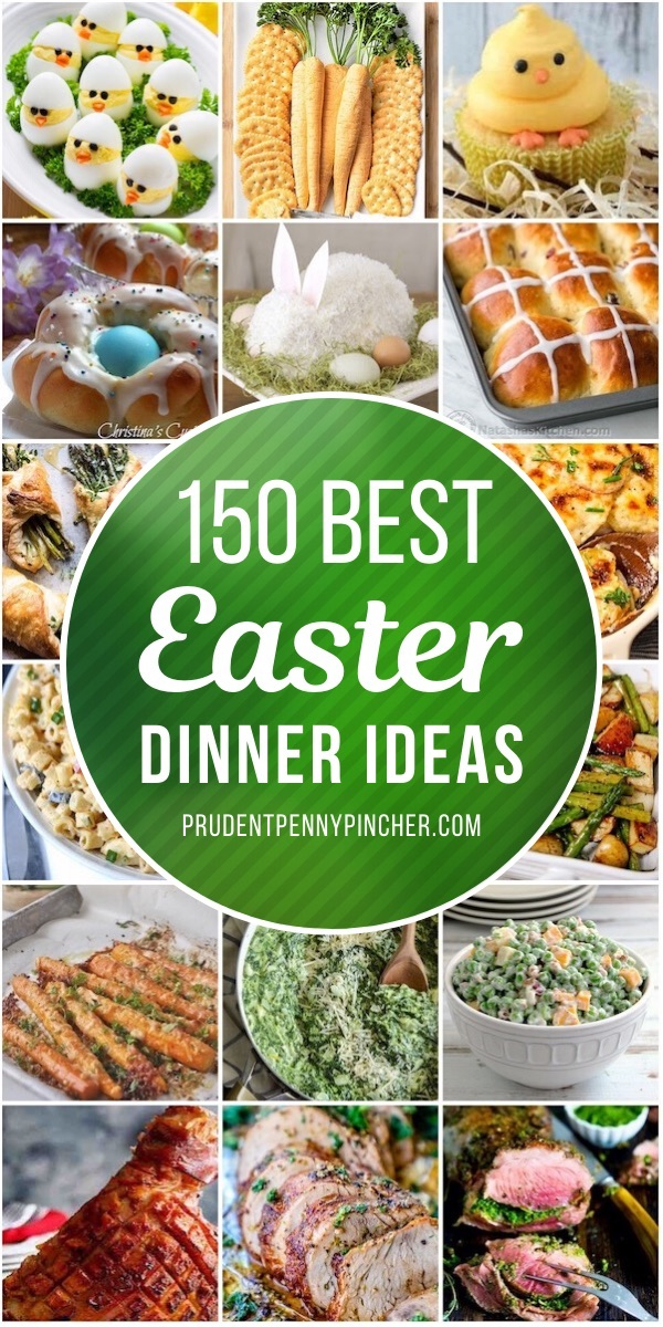 150 Best Easter Dinner Ideas Prudent Penny Pincher