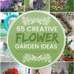 65 Creative Flower Garden Ideas