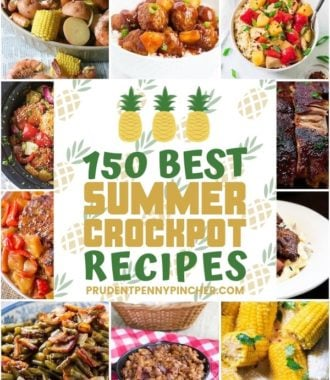 150 Best Summer Crockpot Recipes