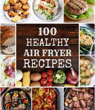 100 Healthy Air Fryer Recipes