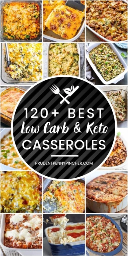 120 Best Low Carb and Keto Casserole Recipes
