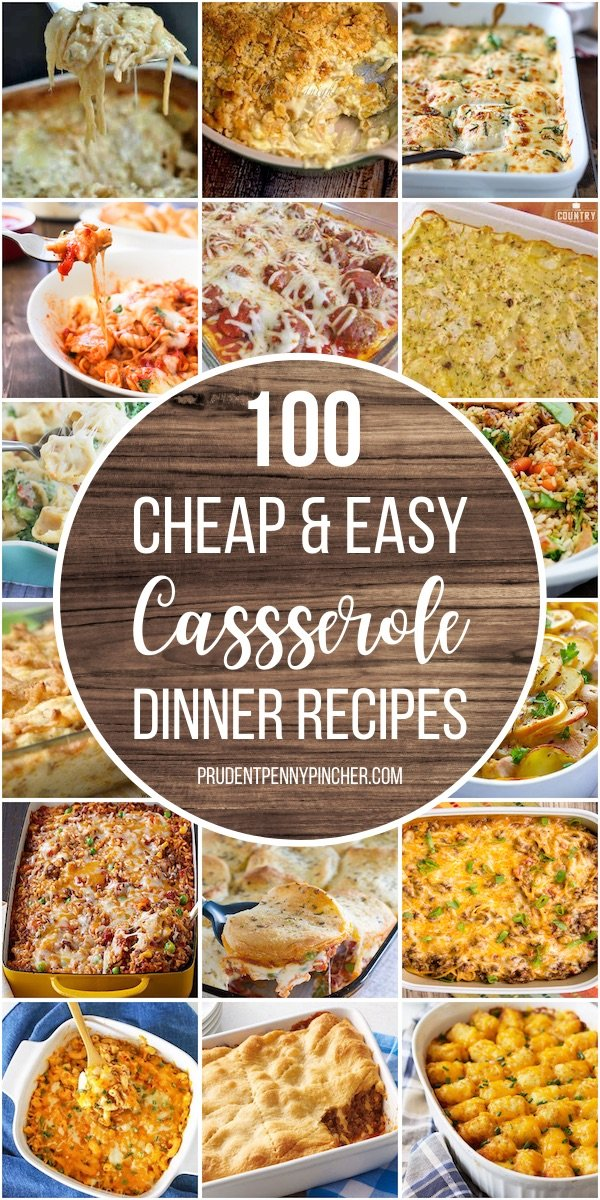 100 Cheap and Easy Casserole Dinner Recipes