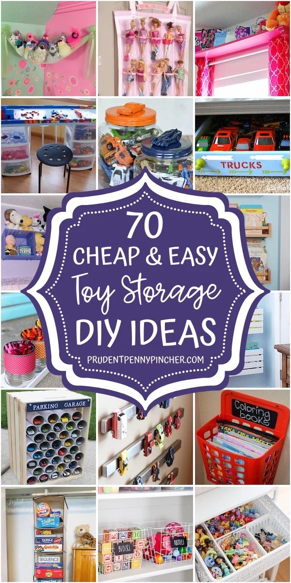 70 Cheap and Easy Toy Storage Ideas