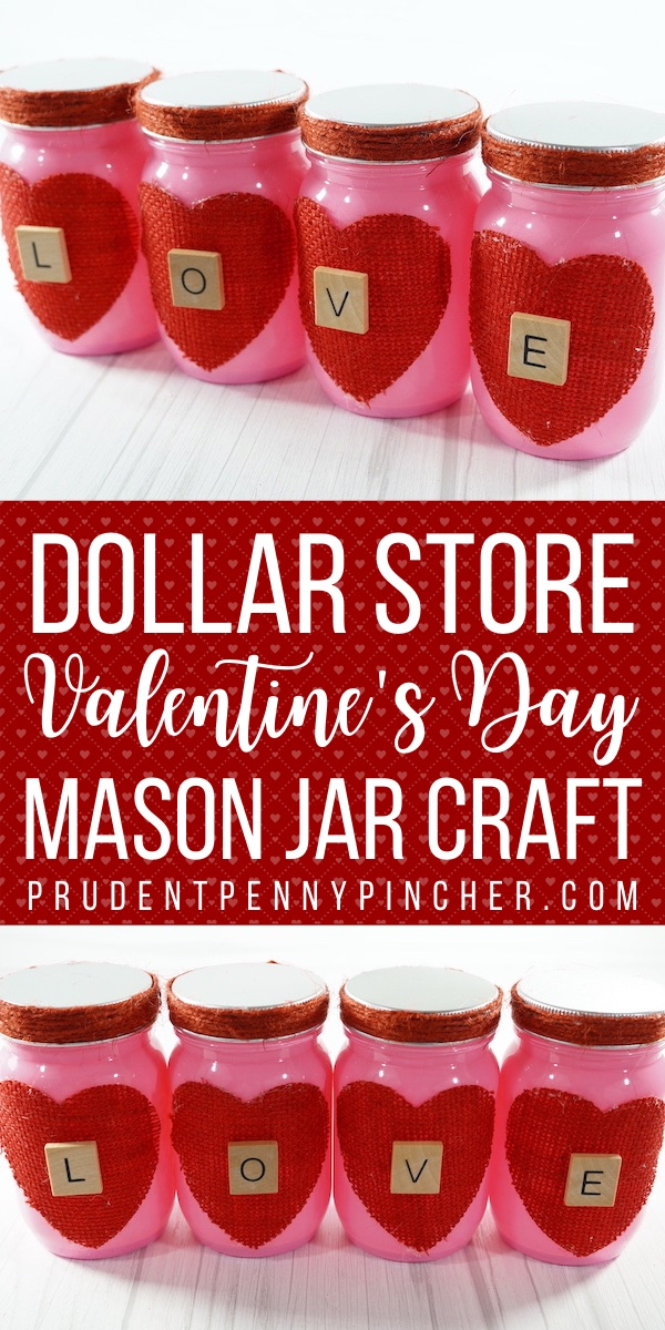 Dollar Store Mason Jar Valentine Craft
