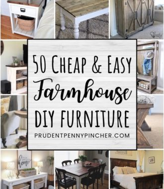 50 Cheap and Easy DIY Farmhouse Furniture Ideas