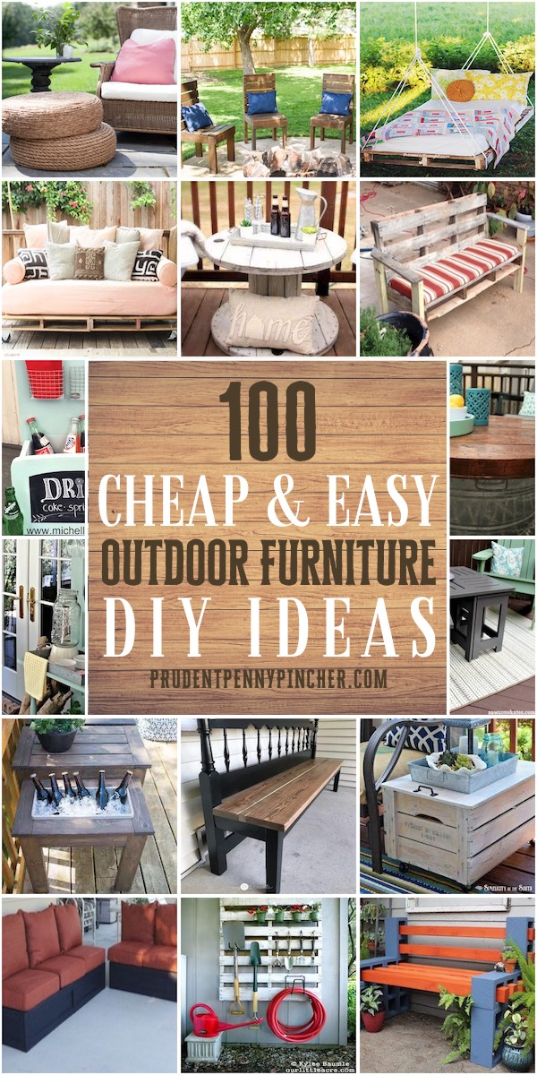 100 Cheap and Easy Outdoor DIY Furniture Ideas