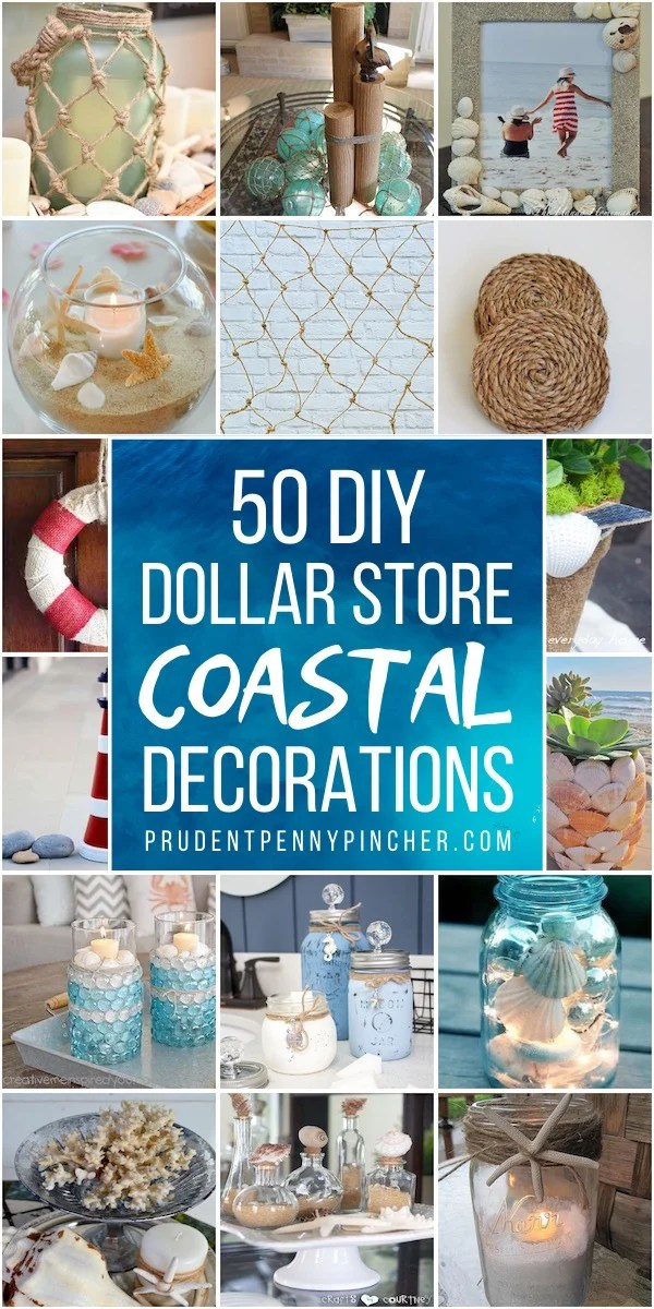 50 Dollar Store Coastal Diy Home Decor Prudent Penny Pincher
