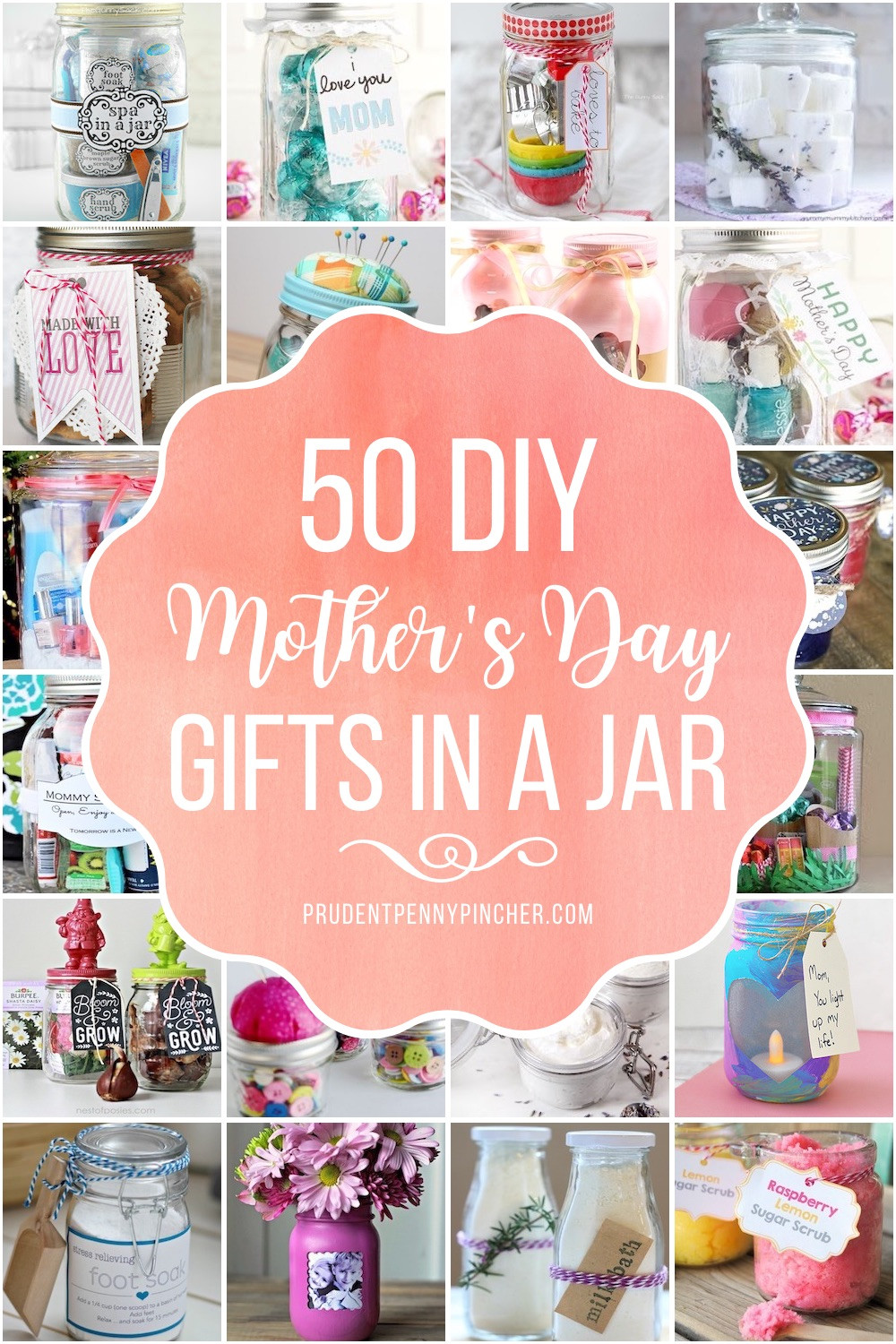 50 Diy Mother S Day Gifts In A Jar Prudent Penny Pincher